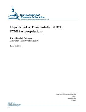 Primary view of object titled 'Department of Transportation (DOT): FY2016 Appropriations'.