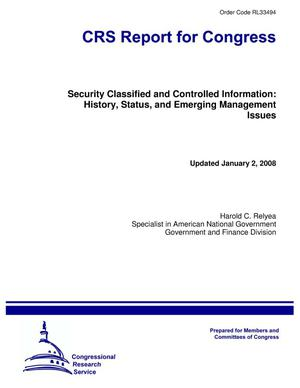 Primary view of object titled 'Security Classified and Controlled Information: History, Status, and Emerging Management Issues'.