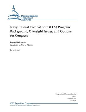 Primary view of object titled 'Navy Littoral Combat Ship (LCS) Program: Background, Oversight Issues, and Options for Congress'.