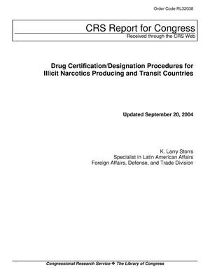 Primary view of object titled 'Drug Certification/Designation Procedures for Illicit Narcotics Producing and Transit Countries'.