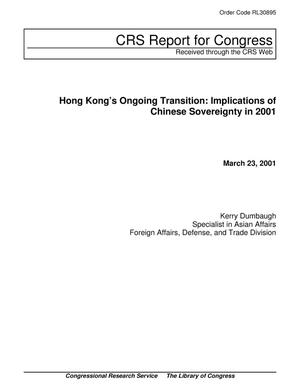 Primary view of object titled 'Hong Kong's Ongoing Transition: Implications of Chinese Sovereignty in 2001'.