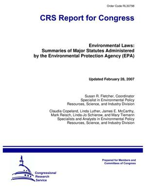 Primary view of object titled 'Environmental Laws: Summaries of Major Statutes Administered by the Environmental Protection Agency (EPA)'.