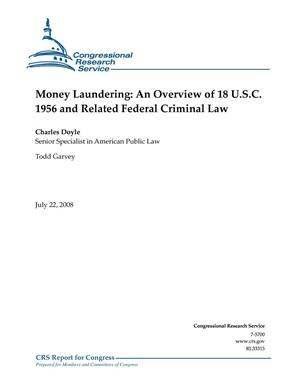 Primary view of object titled 'Money Laundering: An Overview of 18 U.S.C. 1956 and Related Federal Criminal Law'.