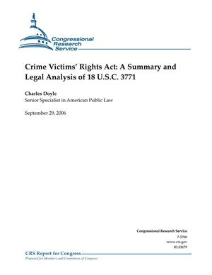 Primary view of object titled 'Crime Victims' Rights Act: A Summary and Legal Analysis of 18 U.S.C. 3771'.