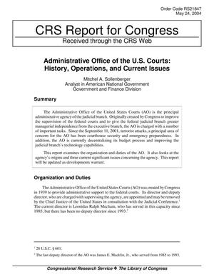 Primary view of object titled 'Administrative Office of the U.S. Courts: History, Operations, and Current Issues'.