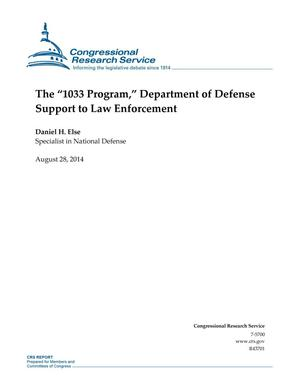 "Primary view of object titled 'The ""1033 Program,"" Department of Defense Support to Law Enforcement'."