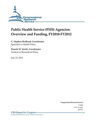 Primary view of object titled 'Public Health Service (PHS) Agencies: Overview and Funding, FY2010-FY2012'.