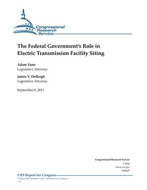 Primary view of object titled 'The Federal Government's Role in Electric Transmission Facility Siting'.