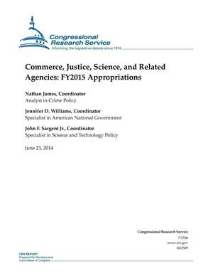 Primary view of object titled 'Commerce, Justice, Science, and Related Agencies: FY2015 Appropriations'.