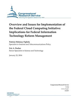 Primary view of object titled 'Overview and Issues for Implementation of the Federal Cloud Computing Initiative: Implications for Federal Information Technology Reform Management'.