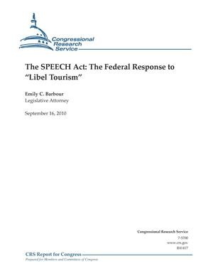 "Primary view of object titled 'The SPEECH Act: The Federal Response to ""Libel Tourism""'."
