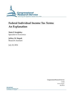 Primary view of object titled 'Federal Individual Income Tax Terms: An Explanation'.