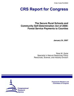 Primary view of object titled 'The Secure Rural Schools and Community Self-Determination Act of 2000: Forest Service Payments to Counties'.