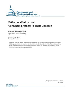 Primary view of object titled 'Fatherhood Initiatives: Connecting Fathers to Their Children'.