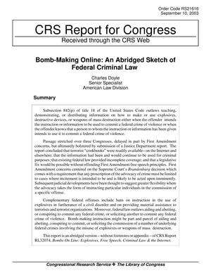 Primary view of object titled 'Bomb-Making Online: An Abridged Sketch of Federal Criminal Law'.