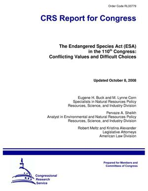 Primary view of object titled 'The Endangered Species Act (ESA) in the 110th Congress: Conflicting Values and Difficult Choices'.