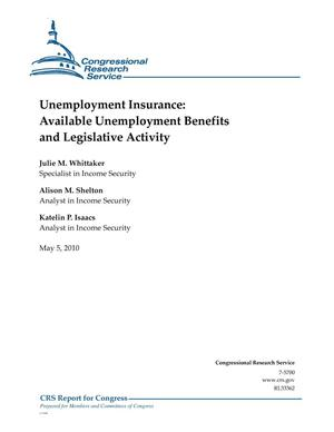 Primary view of object titled 'Unemployment Insurance: Available Unemployment Benefits and Legislative Activity'.