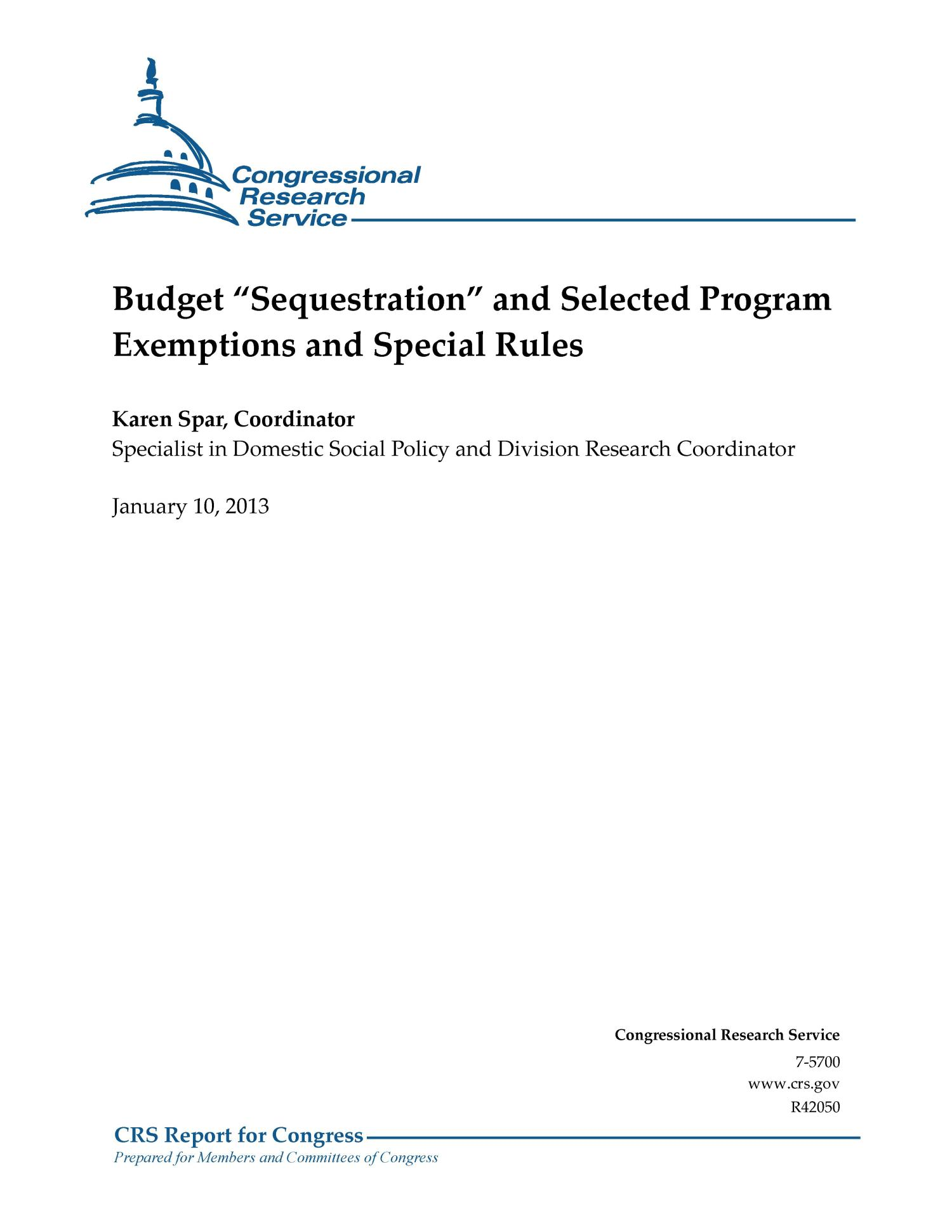 "Budget ""Sequestration"" and Selected Program Exemptions and Special Rules                                                                                                      [Sequence #]: 1 of 28"