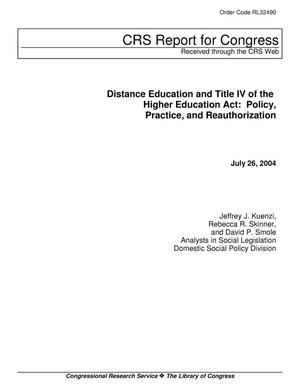 Primary view of object titled 'Distance Education and Title IV of the Higher Education Act: Policy, Practice, and Reauthorization'.