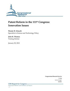 Primary view of object titled 'Patent Reform in the 111th Congress: Innovation Issues'.