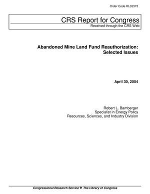 Primary view of object titled 'Abandoned Mine Land Fund Reauthorization: Selected Issues'.