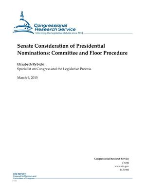 Primary view of object titled 'Senate Consideration of Presidential Nominations: Committee and Floor Procedure'.