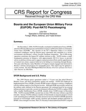 Primary view of object titled 'Bosnia and the European Union Military Force (EUFOR): Post-NATO Peacekeeping'.