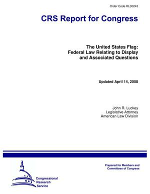 Primary view of object titled 'The United States Flag: Federal Law Relating to Display and Associated Questions'.