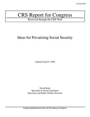 Primary view of object titled 'Ideas for Privatizing Social Security'.