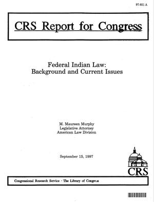 Primary view of object titled 'Federal Indian Law: Background and Current Issues'.