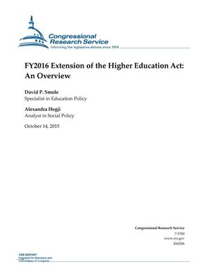 Primary view of object titled 'FY2016 Extension of the Higher Education Act: An Overview'.
