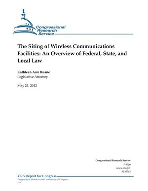 Primary view of object titled 'The Siting of Wireless Communications Facilities: An Overview of Federal, State, and Local Law'.