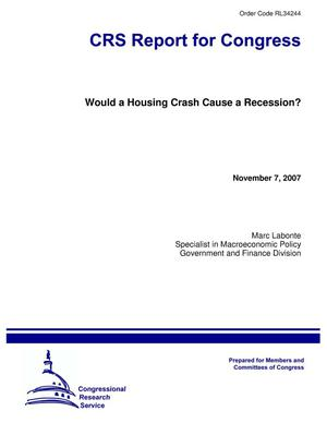 Primary view of object titled 'Would a Housing Crash Cause a Recession?'.