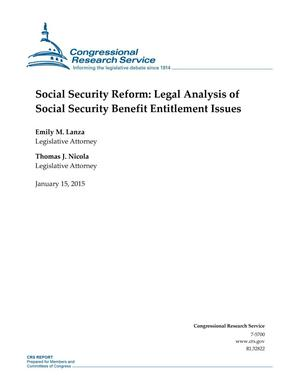 Primary view of object titled 'Social Security Reform: Legal Analysis of Social Security Benefit Entitlement Issues'.