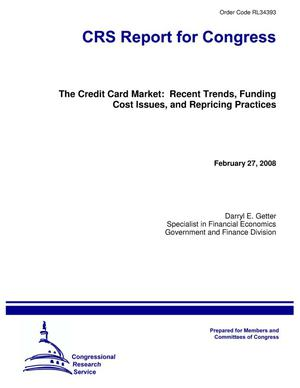Primary view of object titled 'The Credit Card Market: Recent Trends, Funding Cost Issues, and Repricing Practices'.