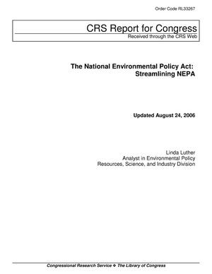 Primary view of object titled 'The National Environmental Policy Act: Streamlining NEPA'.