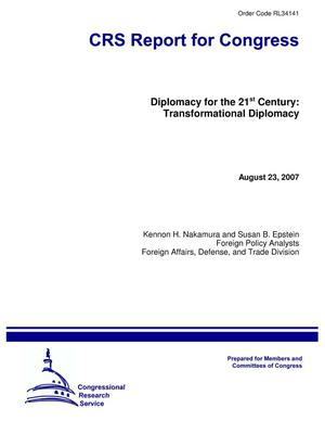 Primary view of object titled 'Diplomacy for the 21st Century: Transformational Diplomacy'.