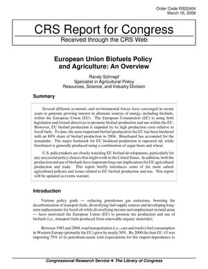 Primary view of object titled 'European Union Biofuels Policy and Agriculture: An Overview'.