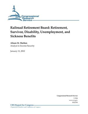 Primary view of object titled 'Railroad Retirement Board: Retirement, Survivor, Disability, Unemployment, and Sickness Benefits'.