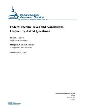 Primary view of object titled 'Federal Income Taxes and Noncitizens: Frequently Asked Questions'.