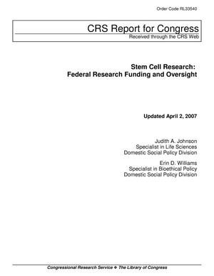 Primary view of object titled 'Stem Cell Research: Federal Research Funding and Oversight'.