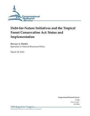Primary view of object titled 'Debt-for-Nature Initiatives and the Tropical Forest Conservation Act: Status and Implementation'.