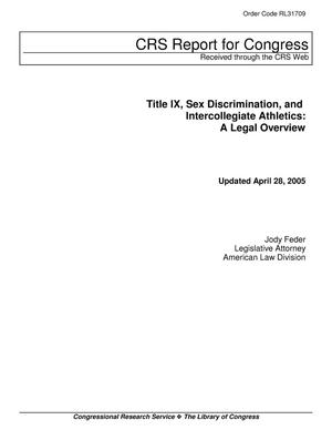 Primary view of object titled 'Title IX, Sex Discrimination, and Intercollegiate Athletics: A Legal Overview'.
