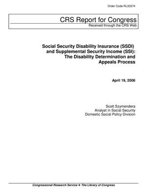Primary view of object titled 'Social Security Disability Insurance (SSDI) and Supplemental Security Income (SSI): The Disability Determination and Appeals Process'.