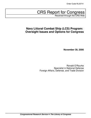 Primary view of object titled 'Navy Littoral Combat Ship (LCS) Program: Oversight Issues and Options for Congress'.