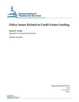 Primary view of object titled 'Policy Issues Related to Credit Union Lending'.