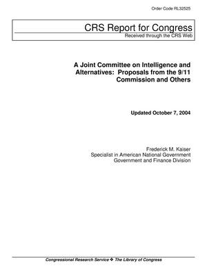 Primary view of object titled 'A Joint Committee on Intelligence and Alternatives: Proposals from the 9/11 Commission and Others'.