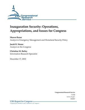 Primary view of object titled 'Inauguration Security: Operations, Appropriations, and Issues for Congress'.