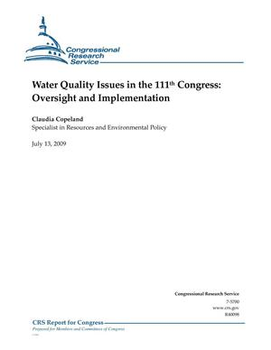 Primary view of object titled 'Water Quality Issues in the 111th Congress: Oversight and Implementation'.