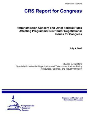 Primary view of object titled 'Retransmission Consent and Other Federal Rules Affecting Programmer-Distributor Negotiations: Issues for Congress'.